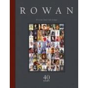 Rowan: 40 Years by Sixth&spring Books