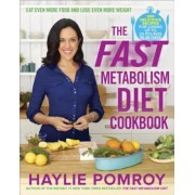 The Fast Metabolism Diet Cookbook, Hardcover