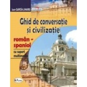 Ghid de conversatie si civilizatie roman-spaniol, cu CD
