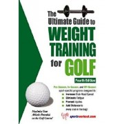 The Ultimate Guide to Weight Training for Golf, Paperback/Robert G. Price