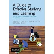 A Guide to Effective Studying and Learning: Practical Strategies from the Science of Learning, Paperback/Matthew Rhodes