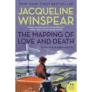 HARPER PERENNIAL The Mapping of Love and Death: A Maisie Dobbs Novel