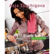 Slank & Fit! Het Kookboek - Asja Tsachigova