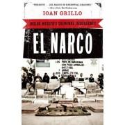 El Narco: Inside Mexico's Criminal Insurgency, Paperback