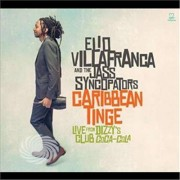 Video Delta Villafranca,Elio & His Jass Syncopators - Caribbean Tinge: Live From Dizzys Jalc - CD