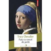 Fata cu cercel de perla Editia 2018/Tracy Chevalier
