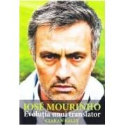 Jose Mourninho evolutia unui translator - Ciaran Kelly