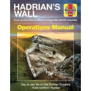 Hadrian's Wall Operations Manual, Paperback