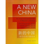 A New China: An Intermediate Reader of Modern Chinese - Revised Edition, Paperback/Chih-P'Ing Chou