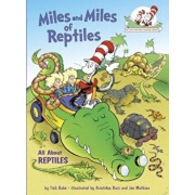 Miles and Miles of Reptiles: All about Reptiles, Hardcover/Tish Rabe