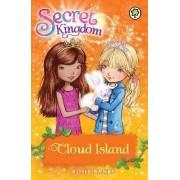 Secret Kingdom: Cloud Island by Rosie Banks