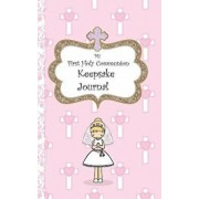 My First Holy Communion Keepsake Journal, Hardcover/Avril O'Reilly