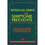 Manualul Merck 88 de simptome frecvente. Diagnostic si tratament