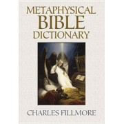 Metaphysical Bible Dictionary, Paperback