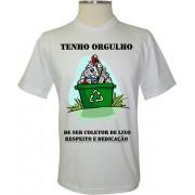 Camiseta Tenho Orgulho de ser Coletor de Lixo - Coleção Profissões