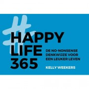 Happy Life 365 - Kelly Weekers