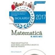 BACALAUREAT 2017. MATEMATICA M_MATE-INFO. 60 DE TESTE REZOLVATE DUPA MODELUL M.E.N.C.S. BREVIAR TEORETIC