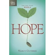 The One Year Book of Hope, Paperback/Nancy Guthrie