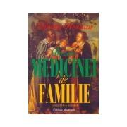 Bazele medicinei de familie. Editia a III-a revizuita.