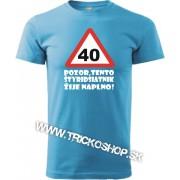 Pánske tričko Pozor 40r.