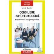 Consiliere psihopedagogica - Ion Al. Dumitru