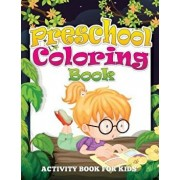 Preschool Coloring Book (Activity Book for Kids), Paperback/Speedy Publishing LLC