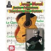 Mel Bay - Jorge Morel: Latin American Rhythms For Guitar