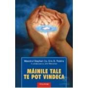 Mainile Tale Te Pot Vindeca - Stephen Co Eric B. Robins John Merryman