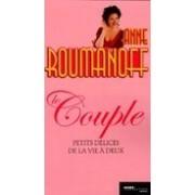 Le couple. Petits délices de la vie à deux - Anne Roumanoff - Livre