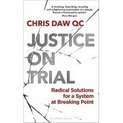 Justice on Trial par Daw & Chris & QC