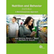Nutrition and Behavior par Worobey & John Rutgers University & New Jersey & USATepper & Beverly Rutgers University & New Jersey & USAKanarek & Robi...