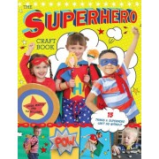 The Superhero Craft Book, Paperback