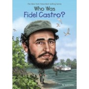 Who Was Fidel Castro?, Paperback