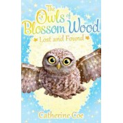The Owls of Blossom Wood: Lost and Found by Catherine Coe