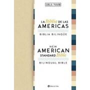 La Biblia de Las Am ricas / New American Standard Bible - Biblia Biling e, Hardcover/La Biblia De Las Americas Lbla