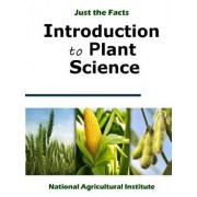 Introduction to Plant Science, Paperback/National Agricultural Institute