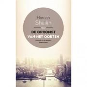 De opkomst van het Oosten - Haroon Sheikh