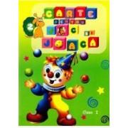 Carte pentru joc si joaca 2 - Clasa I