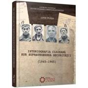 Istoriografia clujeana sub supravegherea Securitatii (1945-1965)/Liviu Plesa