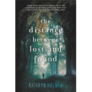 The Distance Between Lost and Found, Paperback