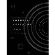 Cornell Notebook Paper: Cornell Notebook with 3 Columns Cue Column, Note-Taking Area, Summary Area for a Good Performance Taking Notes, Synthe