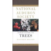 National Audubon Society Field Guide to North American Trees: Eastern Region, Paperback