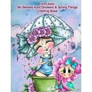 Sherri Baldy My Besties Adorable Blooms & Spring Things Coloring Book, Paperback/Sherri Ann Baldy