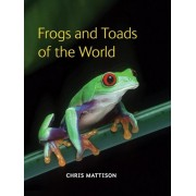 Frogs and Toads of the World, Hardcover