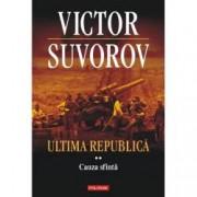 Ultima republica. Cauza sfinta Vol. II