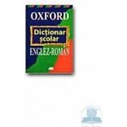 Dictionar scolar englez-roman - Oxford