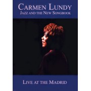 Carmen Lundy: Jazz and the New Songbook - Live at the Madrid [DVD]
