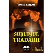 Sublimul tradarii (eBook)