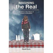 Imagining the Real Towards a new theory of drama in education by D...