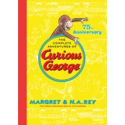 The Complete Adventures of Curious George: 75th Anniversary Edition